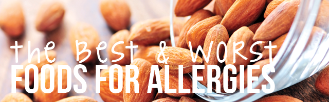 best and worst foods for allergies