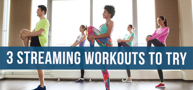 blog-3-streaming-workouts-to-try