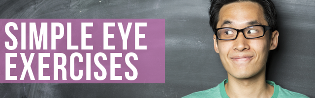 Simple exercises for your eyes