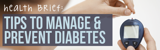 Tips for managing and preventing diabetes